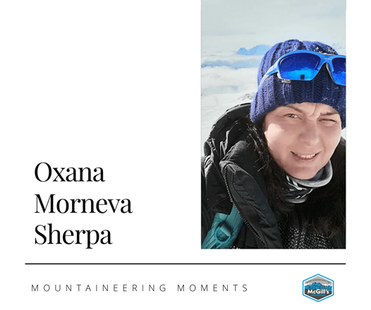 На изображении может находиться: 1 человек, текст «Oxana Morneva Sherpa MOUNTAINEERING MOMENTS McGill's»