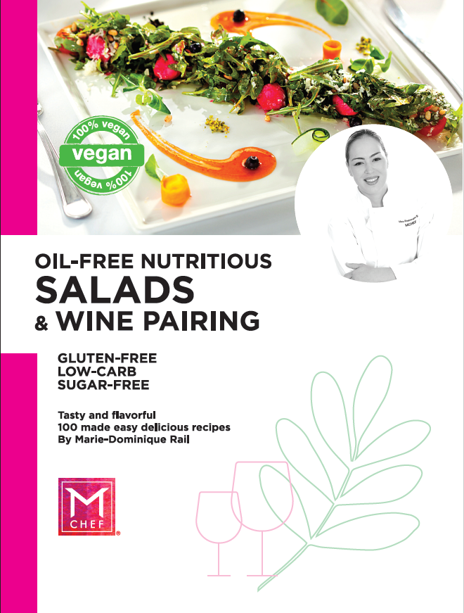 OIL FREE NUTRITIOUS SALADS AND WINE PAIRING COOKBOOK BY CHEF MARIE