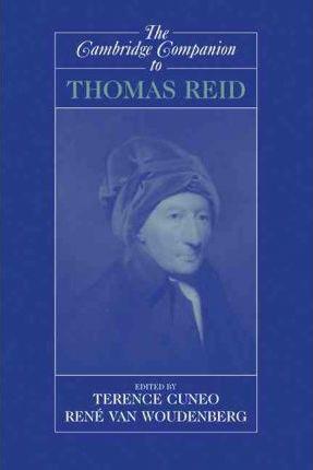 Cambridge Companions to Philosophy: The Cambridge Companion to Thomas Reid