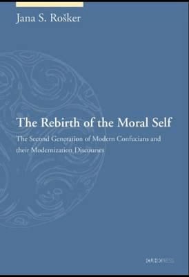 The Rebirth of the Moral Self