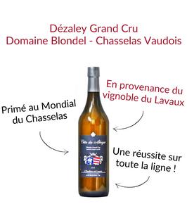 Dézaley Grand Cru Lavaux vin aoc la cote cote des abbayes domaine blondel