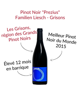 Pinot Noir Prezius de la Weine Familien Liesch Grisons Malans