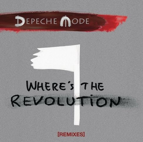 "Depeche Mode - Where""s the revolution -"