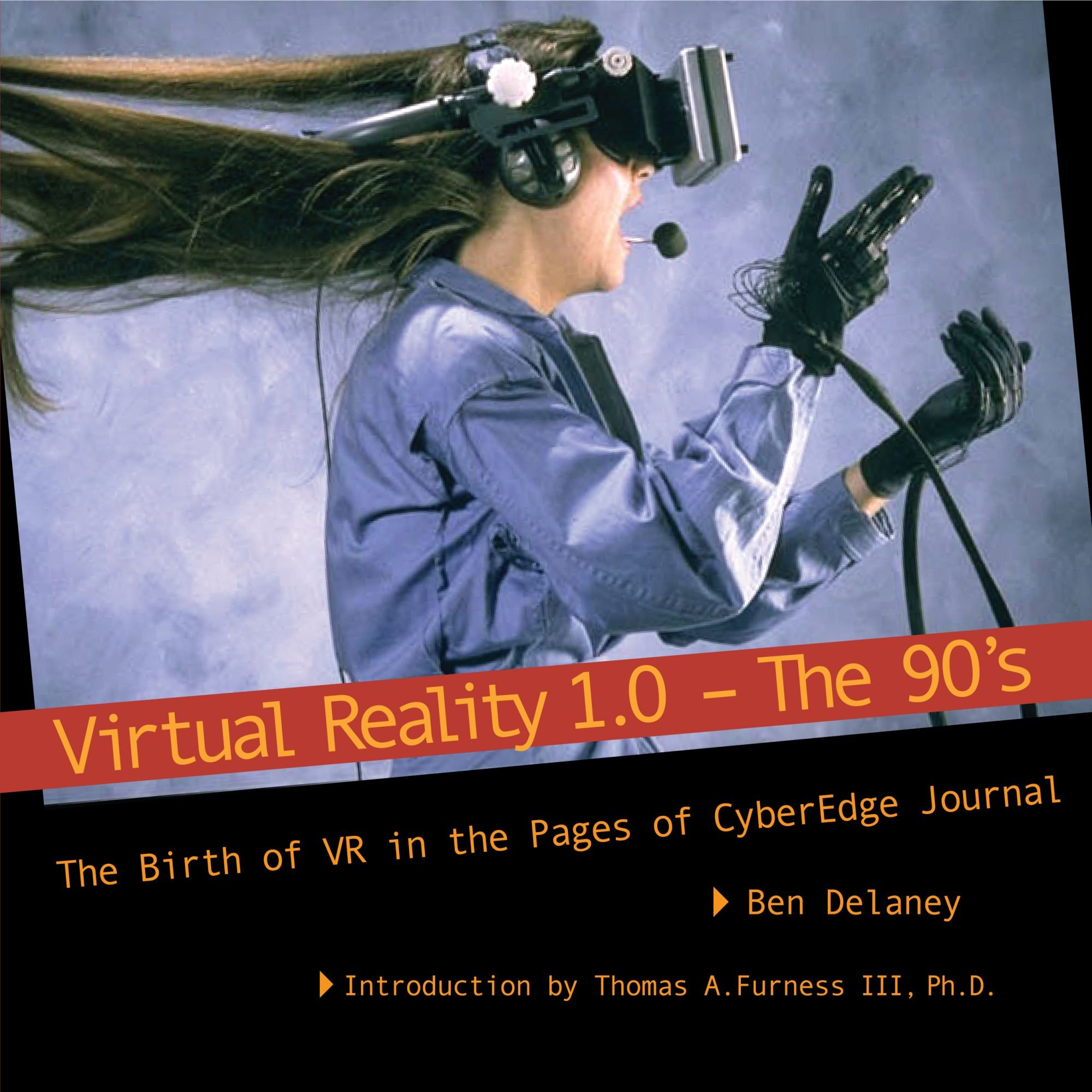 Virtual Reality 1.0 – the 90's cover image