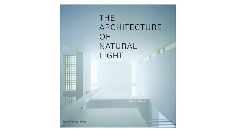 A Arquitetura da Luz Natural / Henry Plummer.  Imagem via Amazon