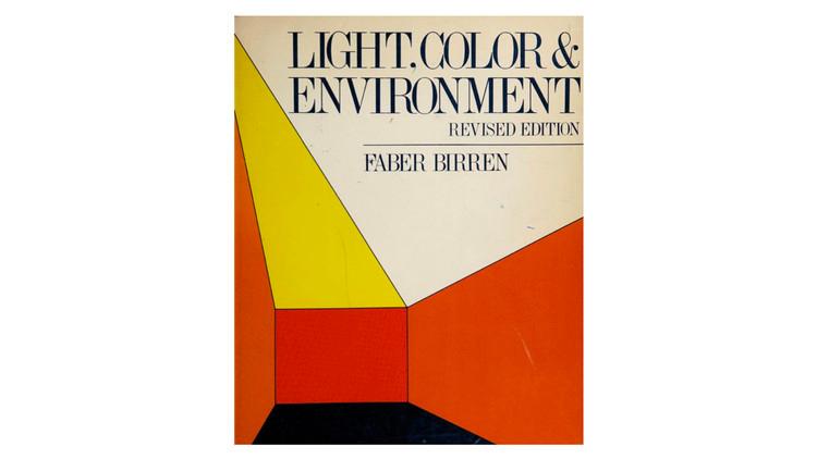 Luz, Cor e Meio Ambiente / Faber Birren.  Imagem via Amazon