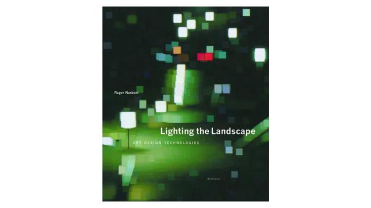 Iluminando a paisagem.  Arte, Design, Tecnologias.  Imagem via Amazon