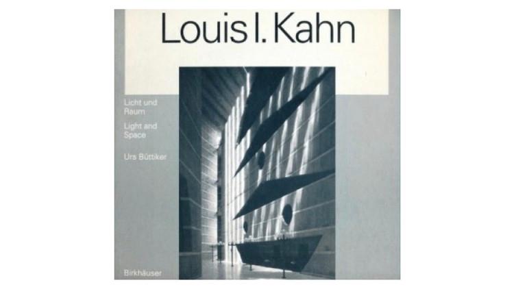 Louis I. Kahn: Luz e Espaço / Urs Buttiker.  Imagem via Amazon