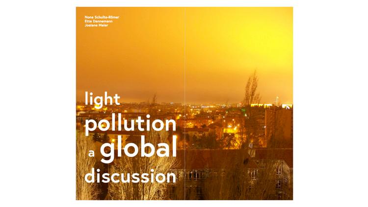 Poluição luminosa uma discussão global / Nona Schulte-Römer, Etta Dannemann, Josiane Meier.  Imagem via Amazon