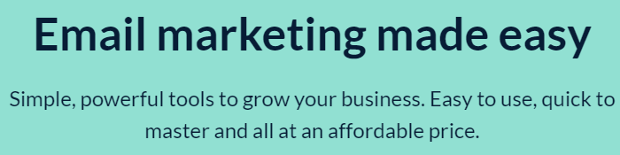 Email marketing made easy. Simple, powerful tools to grow your business. Easy to use, quick to master and all at an affordable price.