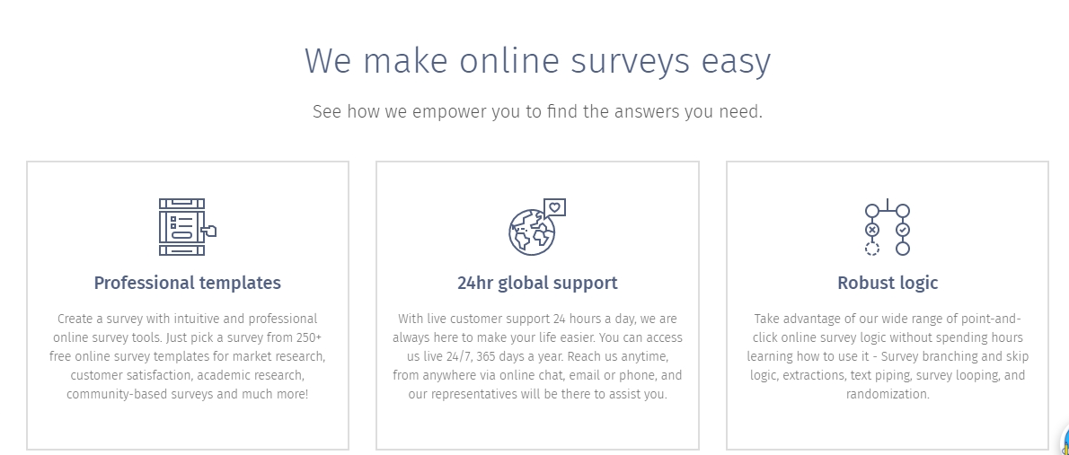 Questionpro, a leading provider of online survey software that allows our users to generate the insights they need to make better business decisions