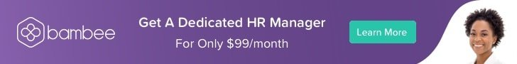Bambee is a platform that gives access to small and medium-sized businesses to hire an HR Manager.