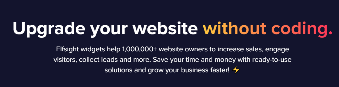 Elfsight  is a SaaS that provides customizable & coding-free website widgets with rich integration capabilities.