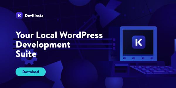 Your local WordPress Development Suite. A powerful WordPress hosting tool