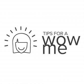 Tips for a Wow me.