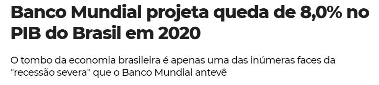 PIB banco mundial brasil BB Itaú projeção economia