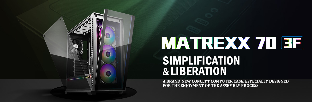 MATREXX 70 3F case facing slightly to the right with its front and side panels coming off. There is also text that reads: SIMPLIFICATION & LIBERATION - A brand-new concept computer case, especially designed for the enjoyment of the assembly process